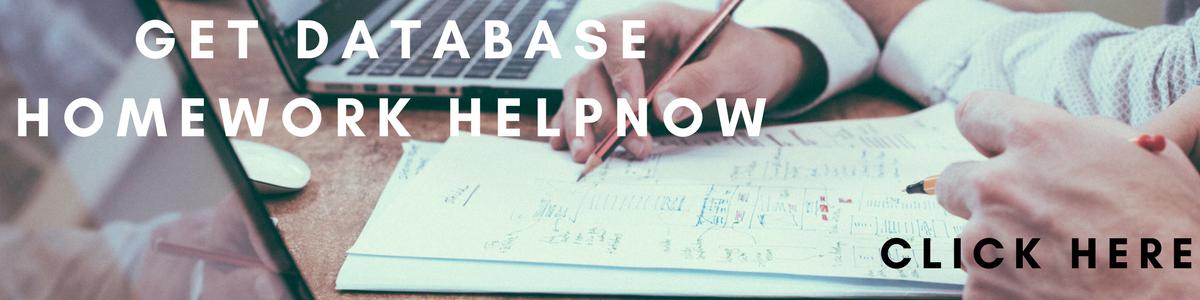 Database Homework Help, Database Assignment Help