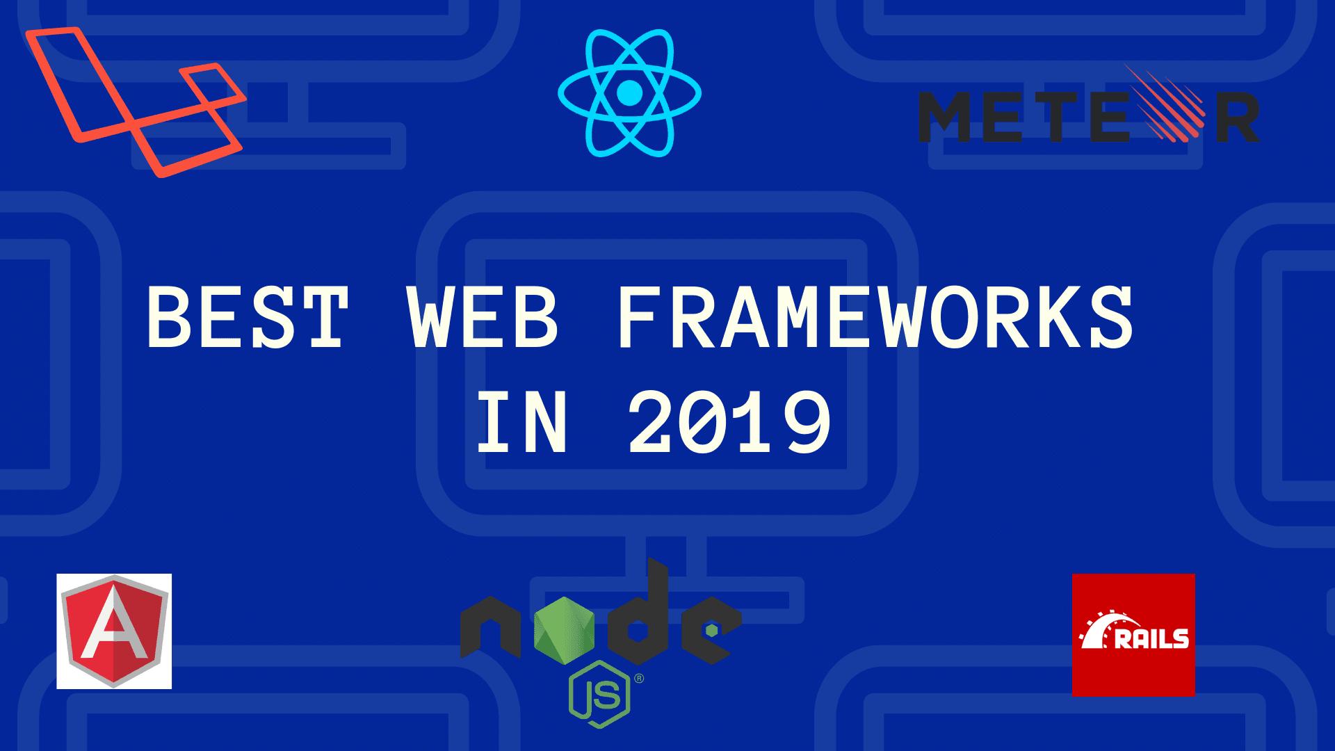 Best Web frameworks in 2019
