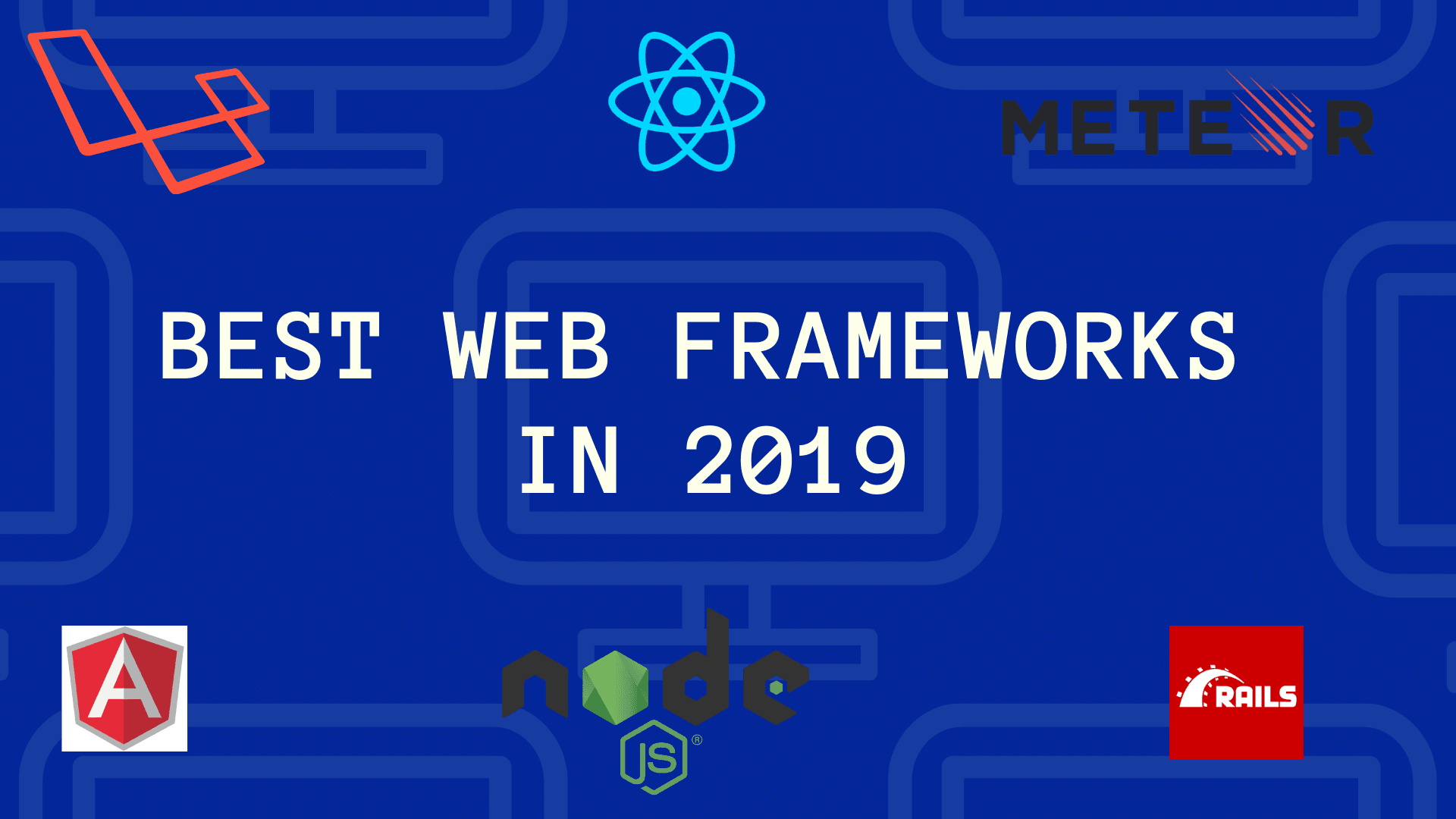Best Web frameworks in 2019